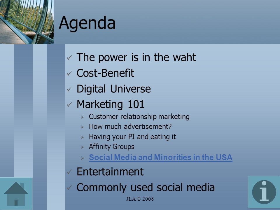 Agenda The power is in the waht Cost-Benefit Digital Universe Marketing 101 Customer relationship marketing How much advertisement.