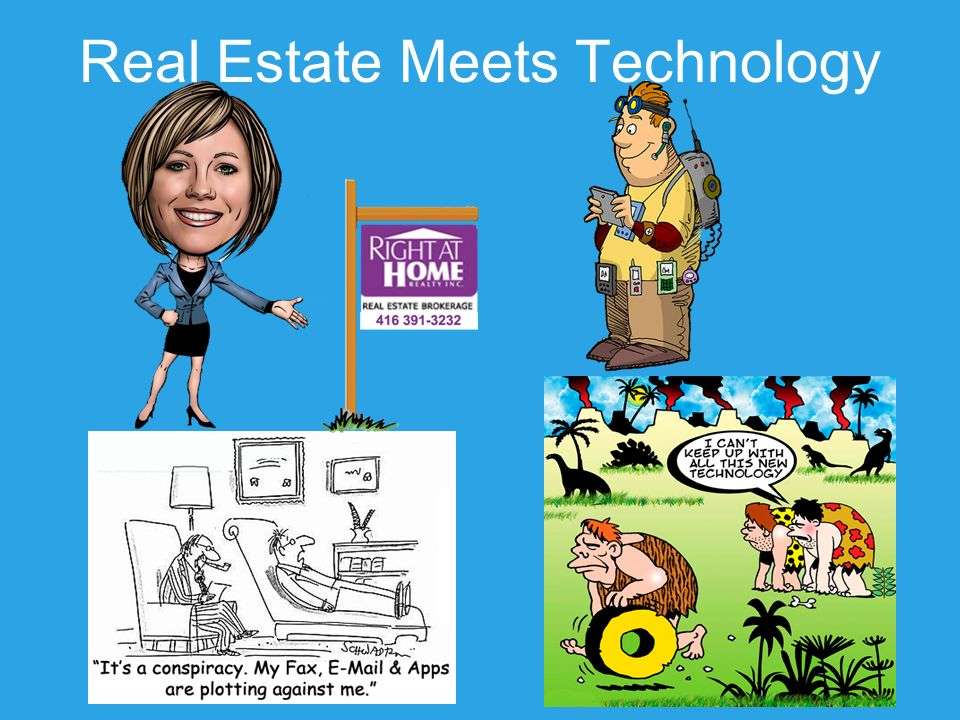 Real Estate Meets Technology