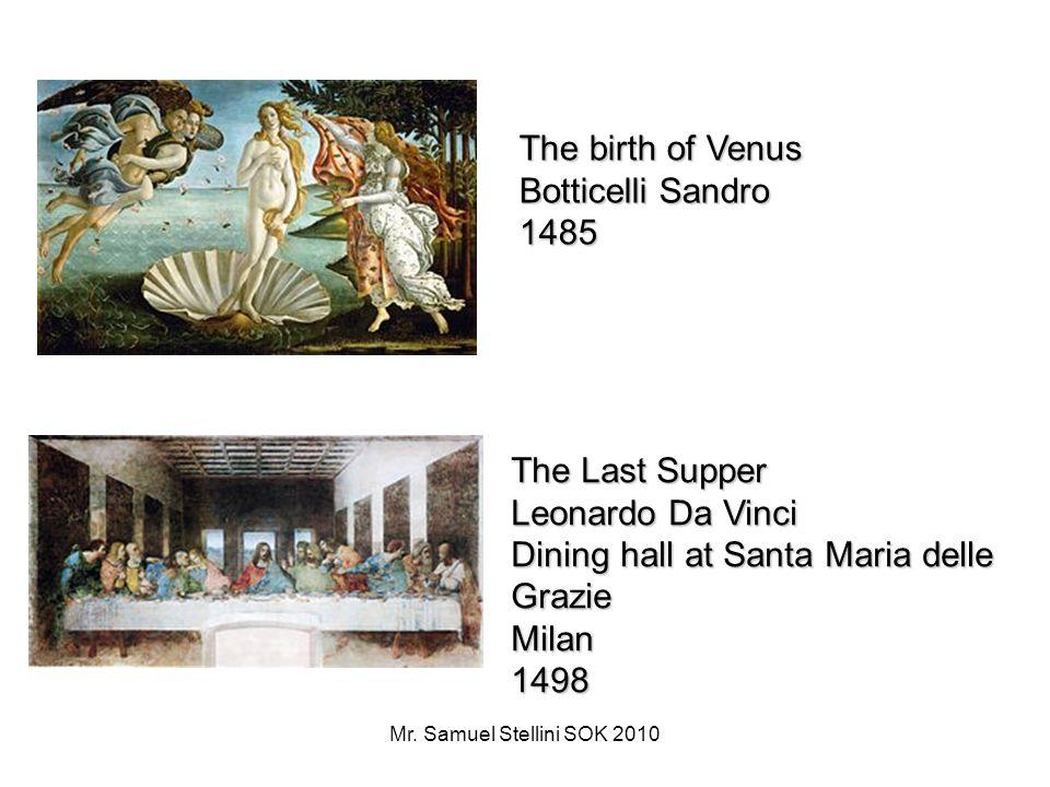 Mr.Samuel Stellini SOK 2010 Social Greek and Medieval artists had the status of craftsmen.
