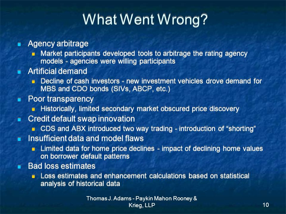 Thomas J. Adams - Paykin Mahon Rooney & Krieg, LLP10 What Went Wrong.