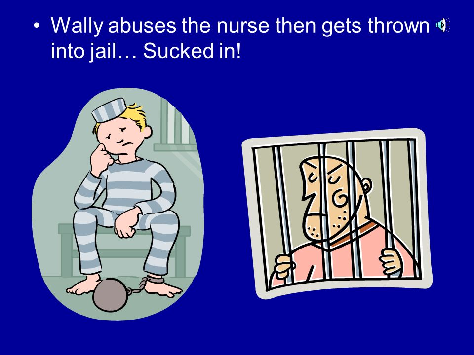 Wally runs off to the hospital and asked if the nurse can fix his head, The nurse says no… What should Wally do? Abuse the nurse Accept it and go to t