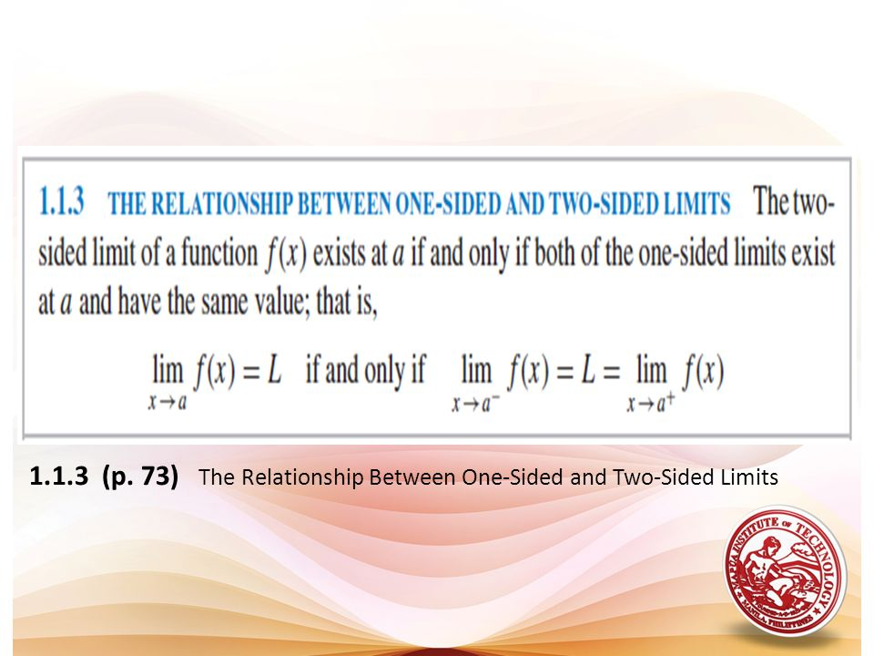 1.1.3 (p. 73) The Relationship Between One-Sided and Two-Sided Limits