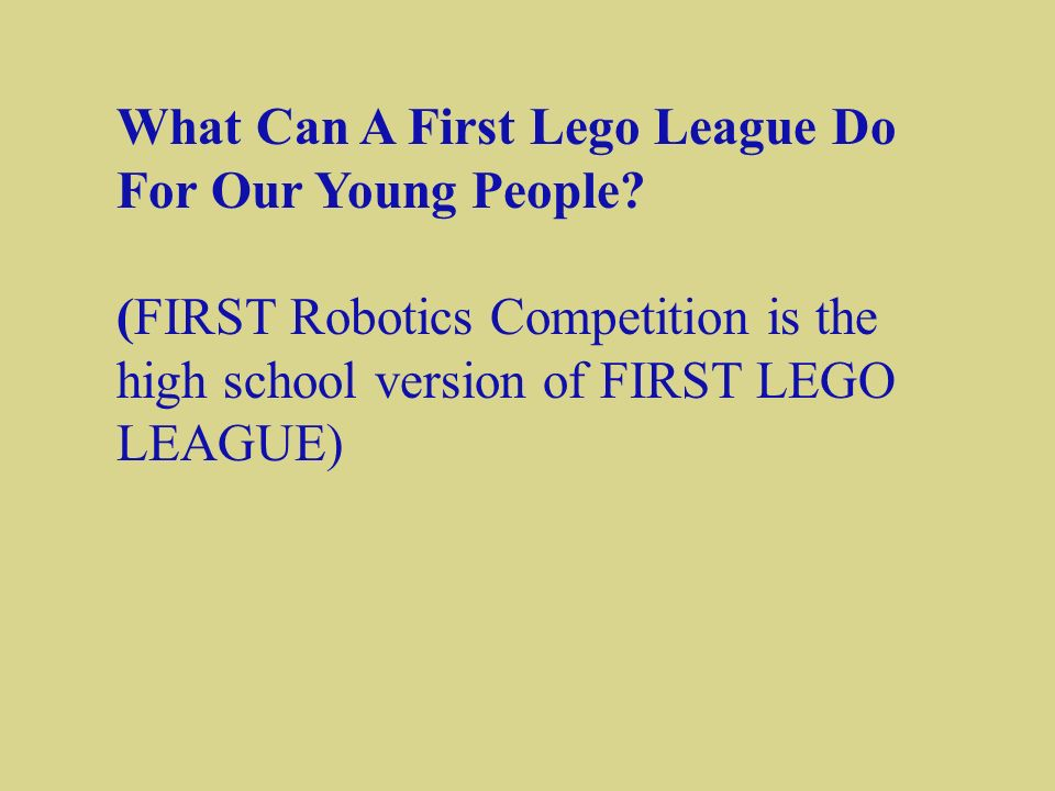 What Can A First Lego League Do For Our Young People.