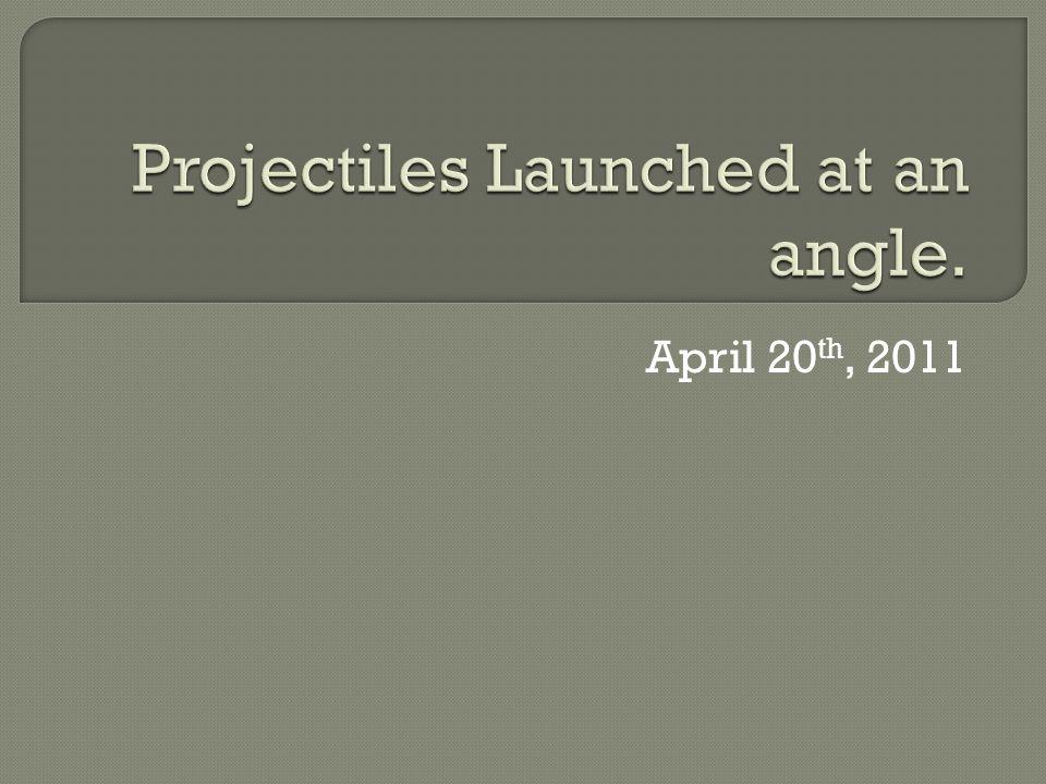 April 20 th, 2011