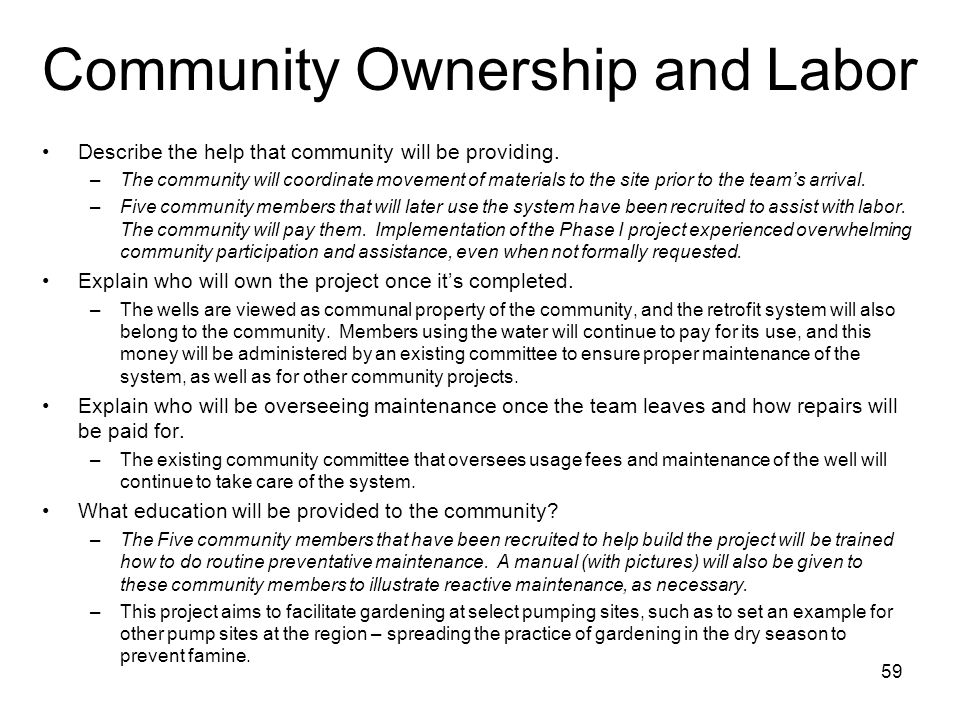 Community Ownership and Labor Describe the help that community will be providing.