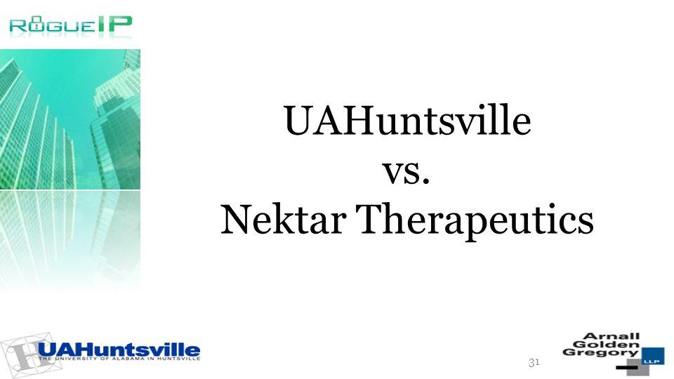 UAHuntsville vs. Nektar Therapeutics 31