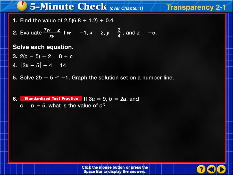Algebra2.com Explore online information about the information introduced in this chapter. Click on the Connect button to launch your browser and go to