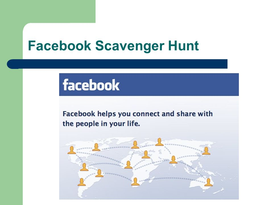 Facebook Scavenger Hunt
