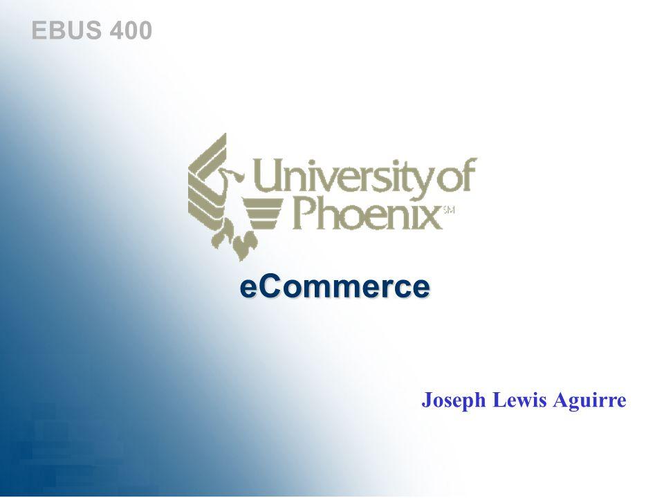 EBUS 400 eCommerce Joseph Lewis Aguirre