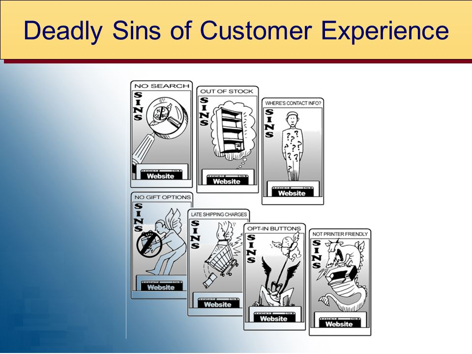 Deadly Sins of Customer Experience