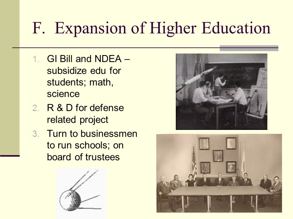 F. Expansion of Higher Education 1.