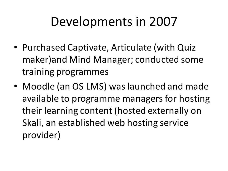 Development of E-Learning Team E-Learning Team: Manager, Multimedia Designer, Junior Multimedia Designer, Analyst Programmer and Media Officer + (to come) medical instructional designer