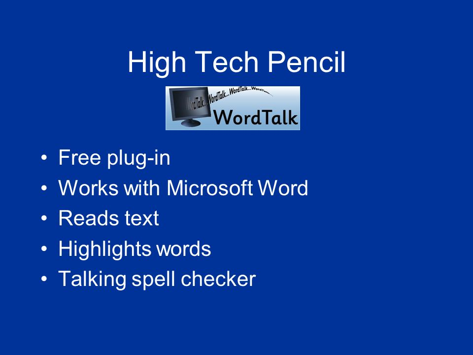High Tech Pencil Free plug-in Works with Microsoft Word Reads text Highlights words Talking spell checker