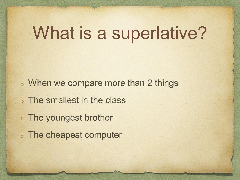 How do you form superlative.