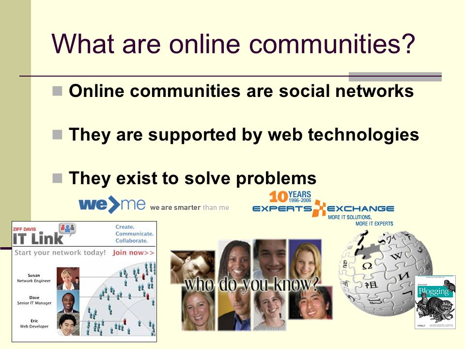 What are online communities.
