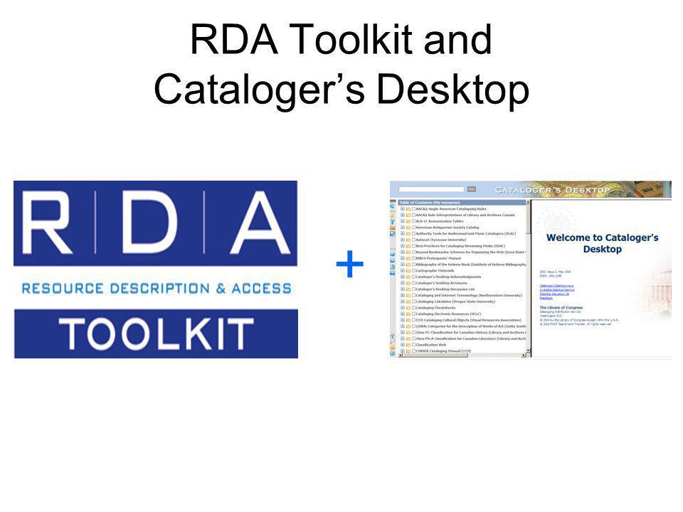 RDA Toolkit and Catalogers Desktop +