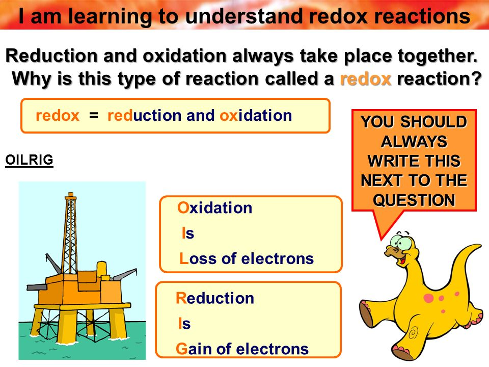Reduction and oxidation always take place together. Why is this type of reaction called a redox reaction? Why is this type of reaction called a redox