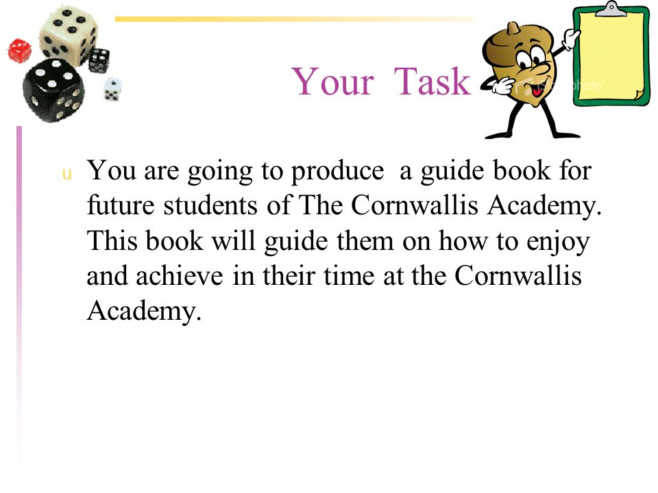 Your Task u You should work in groups u Each group will produce a page.