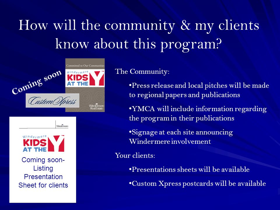 How will the community & my clients know about this program.