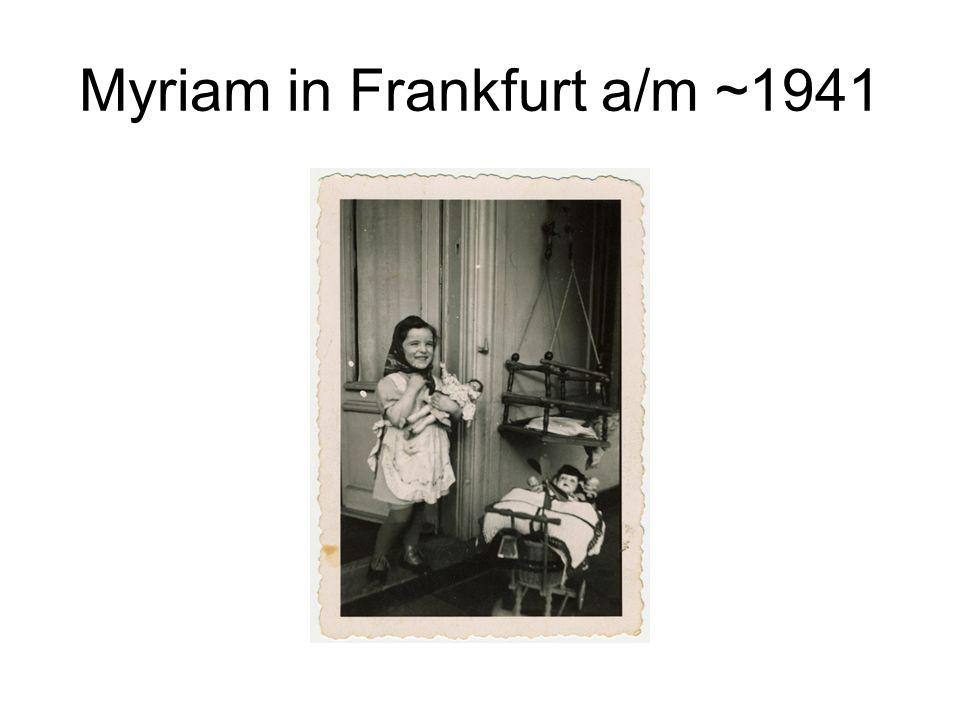 Myriam in Frankfurt a/m ~1941