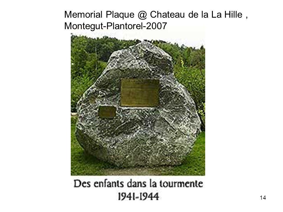 Memorial Plaque @ Chateau de la La Hille, Montegut-Plantorel-2007 14