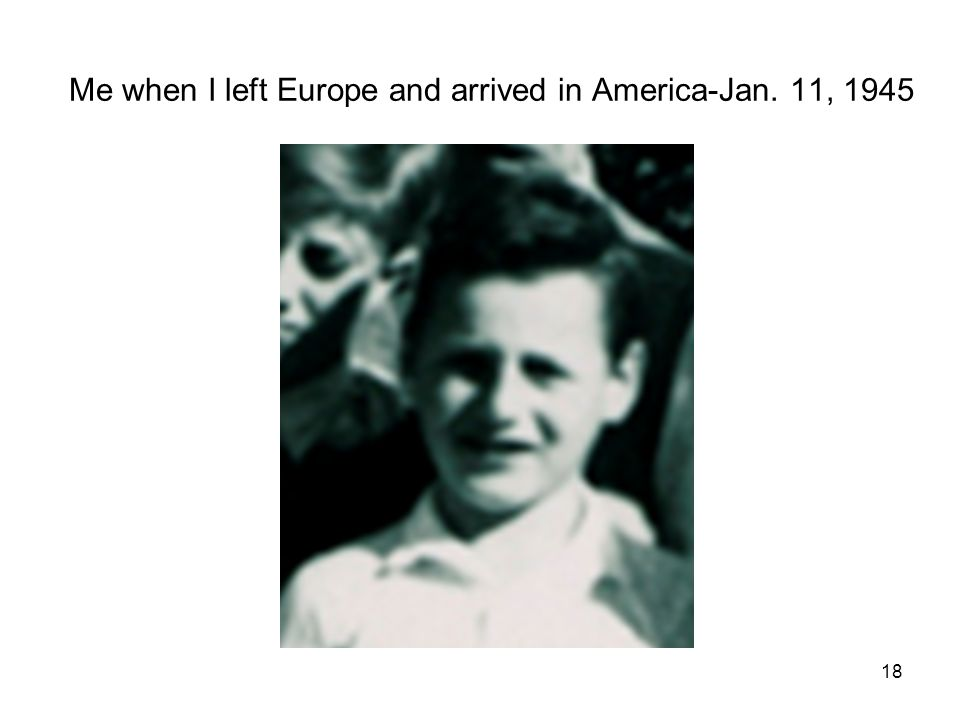 Me when I left Europe and arrived in America-Jan. 11, 1945 18