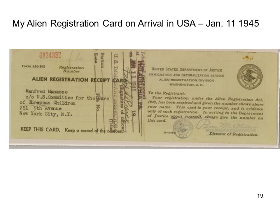 My Alien Registration Card on Arrival in USA – Jan. 11 1945 19