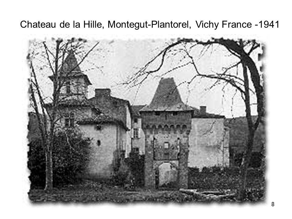 Chateau de la Hille, Montegut-Plantorel, Vichy France -1941 8