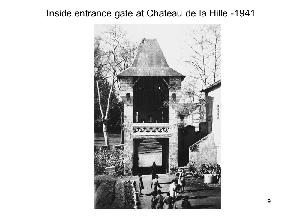Inside entrance gate at Chateau de la Hille -1941 9