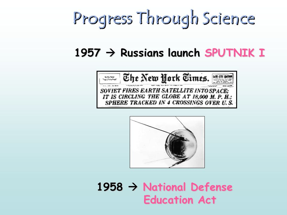 Progress Through Science 1951 -- First IBM Mainframe Computer 1952 -- Hydrogen Bomb Test 1953 -- DNA Structure Discovered 1954 -- Salk Vaccine Tested