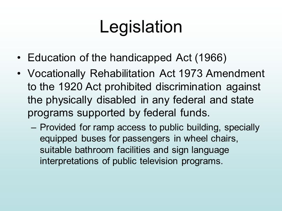 Activism 1962 - 1990 1962: Presidents Council on Mental Retardation Development of Special Olympics Litigation Court Cases –1971 PARC v the Commonweal