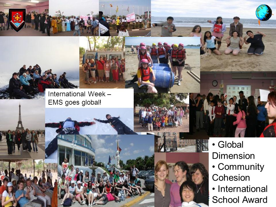 Global Dimension Community Cohesion International School Award International Week – EMS goes global!