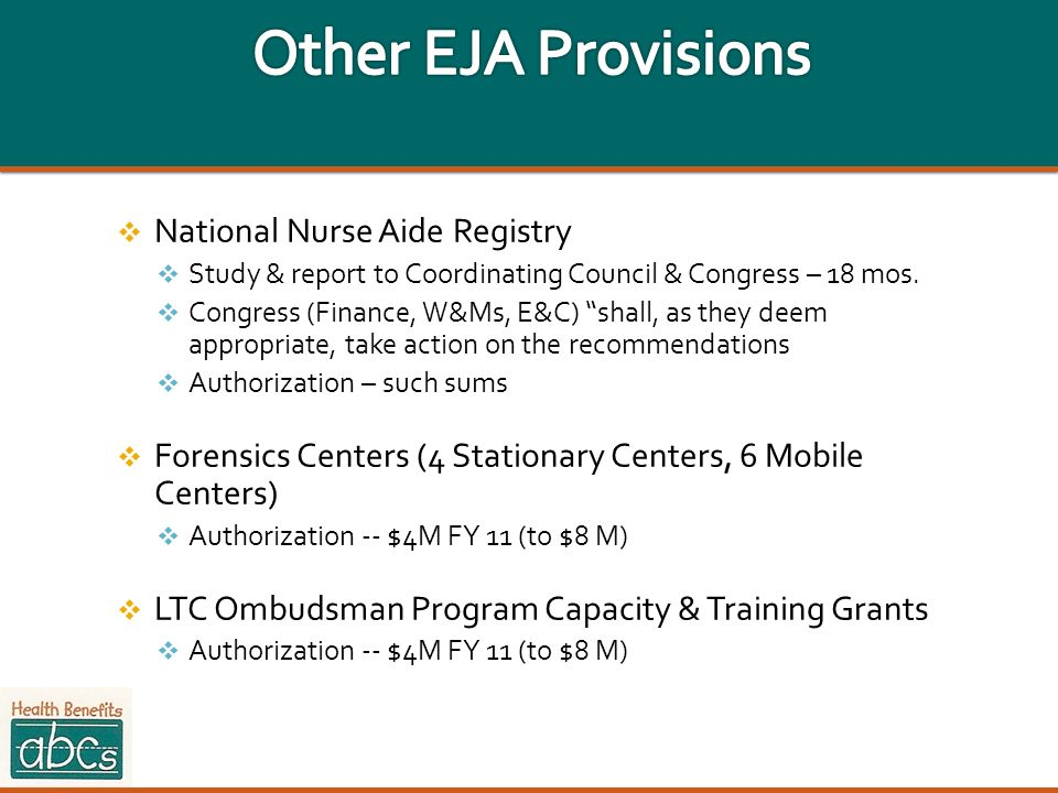 National Nurse Aide Registry Study & report to Coordinating Council & Congress – 18 mos. Congress (Finance, W&Ms, E&C) shall, as they deem appropriate