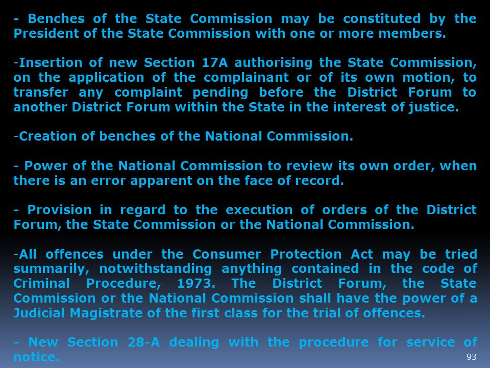 93 - Benches of the State Commission may be constituted by the President of the State Commission with one or more members. -Insertion of new Section 1