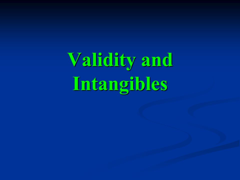 Validity and Intangibles