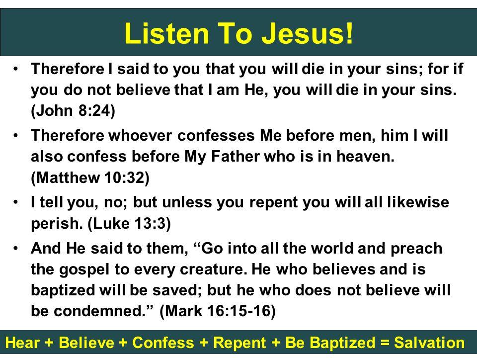Listen To Jesus.
