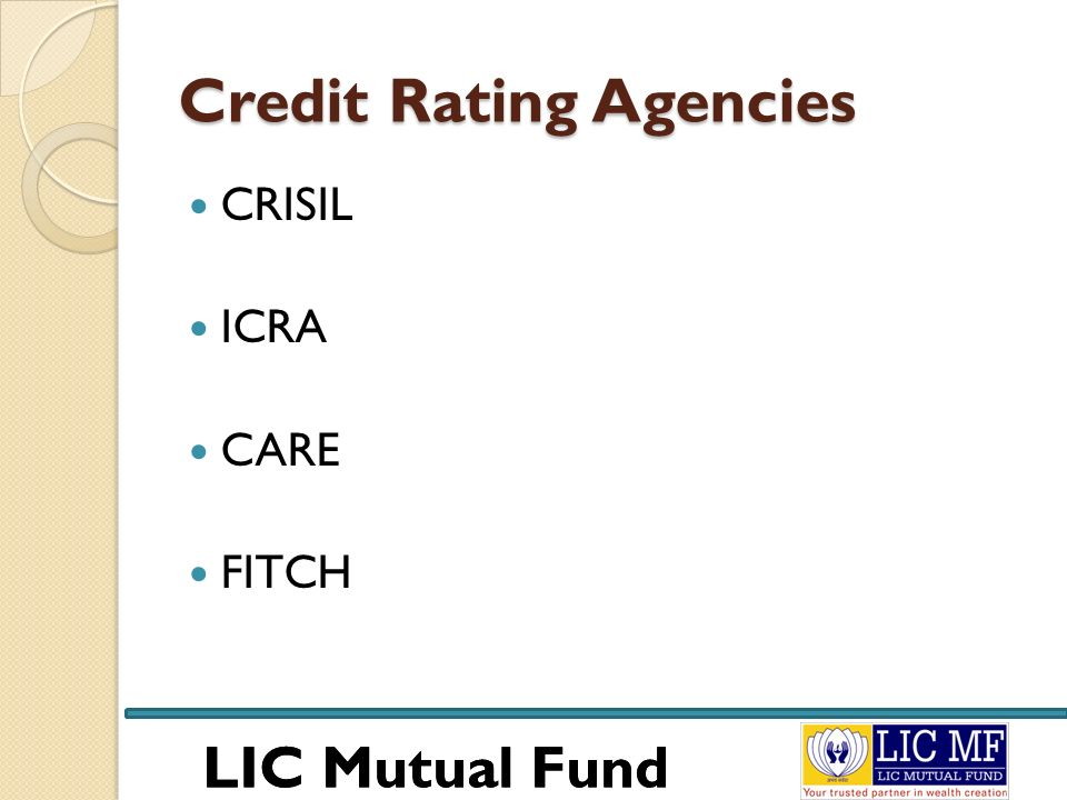 LIC Mutual Fund Credit Rating Agencies CRISIL ICRA CARE FITCH