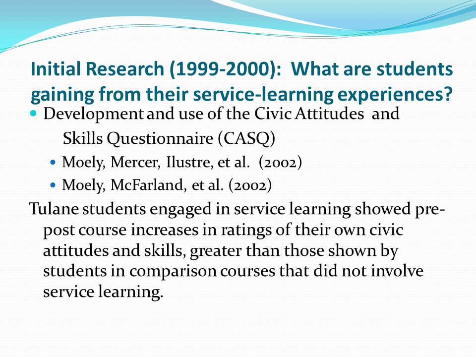 Initial Research (1999-2000): What are students gaining from their service-learning experiences.