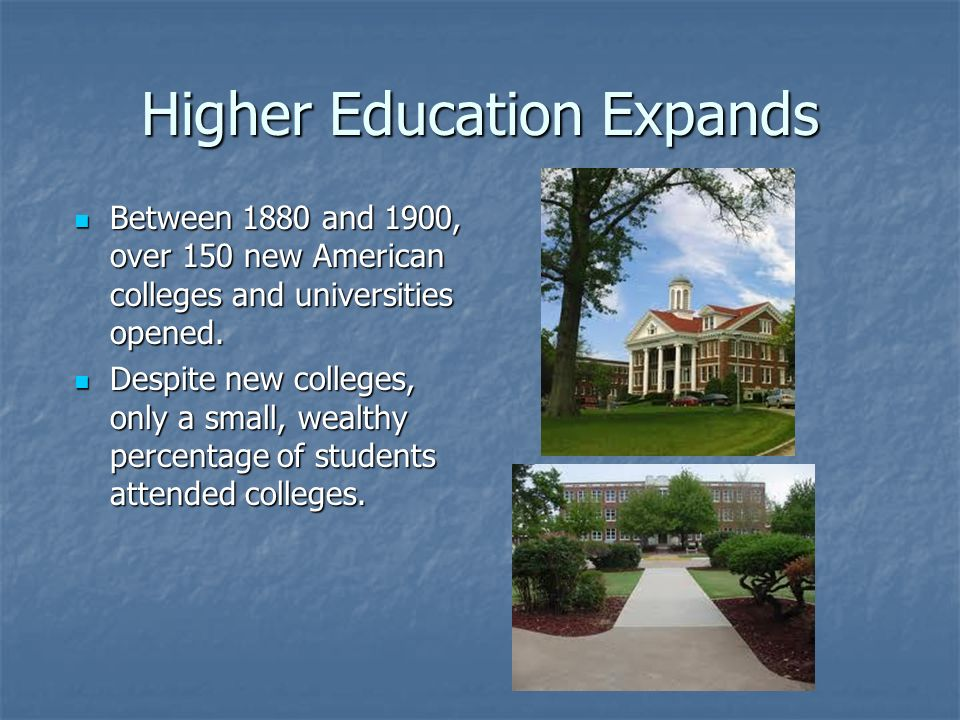 Women and Higher Education In the late 1800s there was increased pressure on mens colleges to admit women.