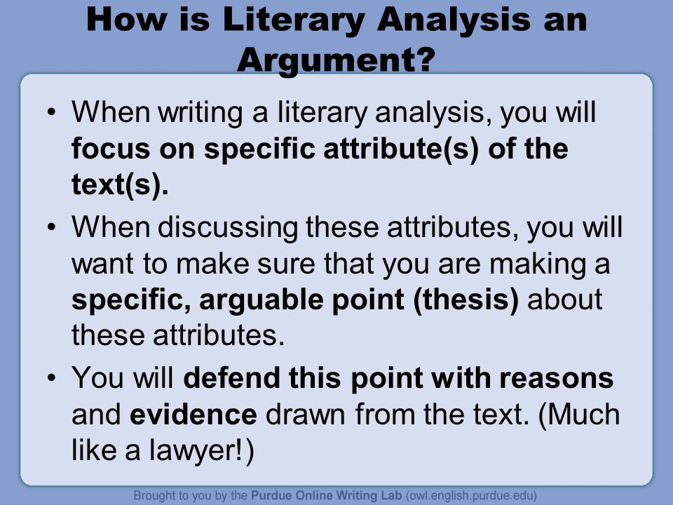 How is Literary Analysis an Argument.