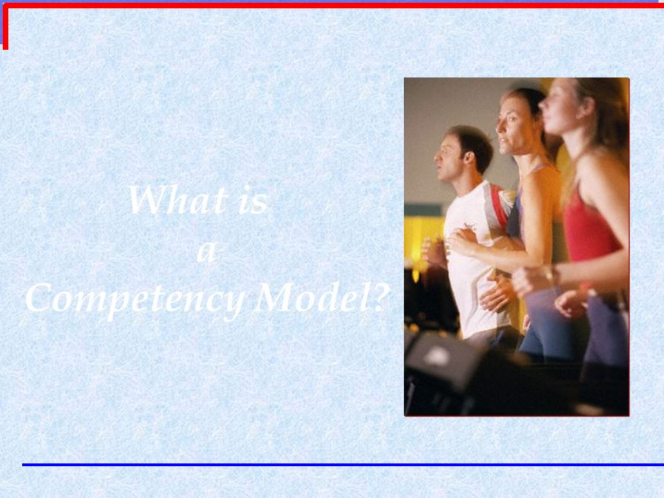 What is a Competency Model?