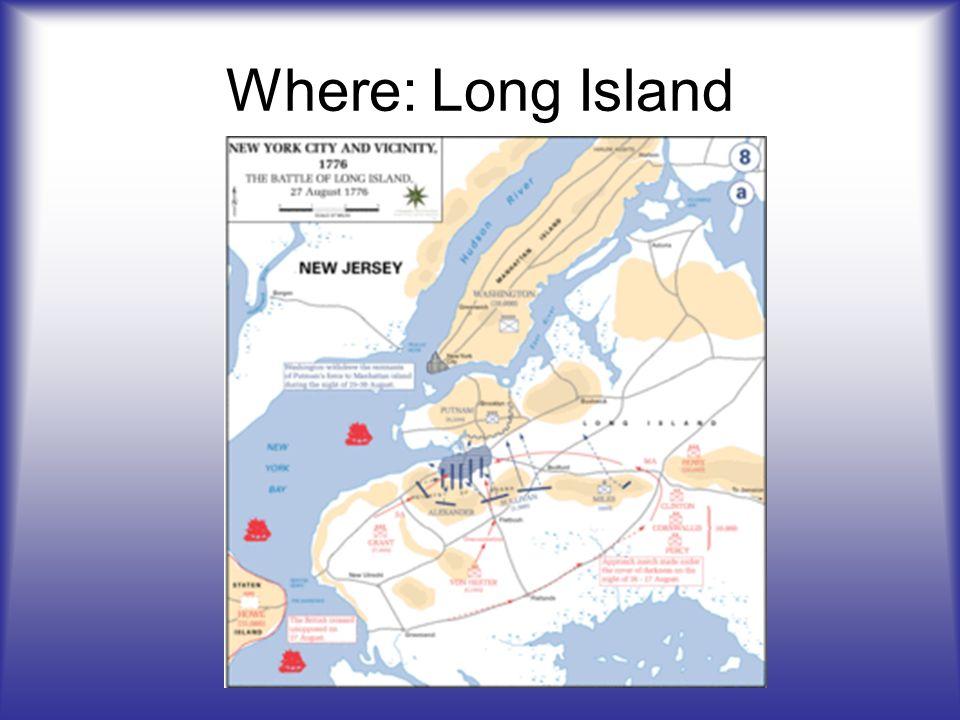Where: Long Island
