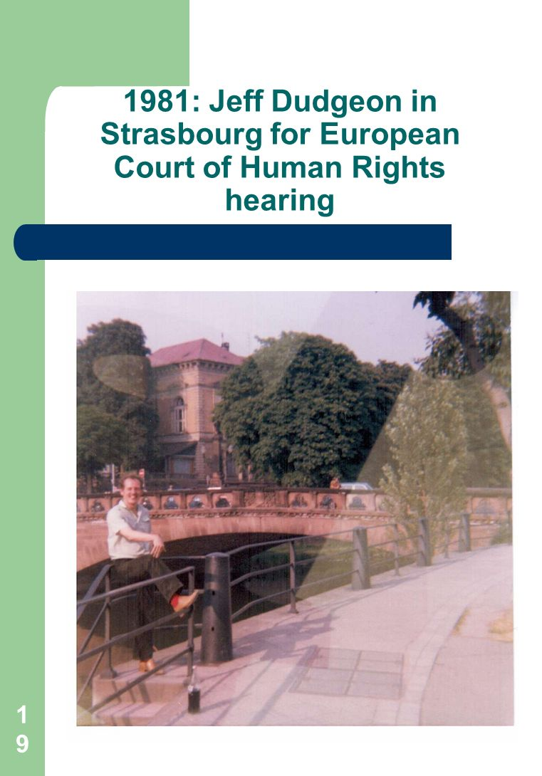 : Jeff Dudgeon in Strasbourg for European Court of Human Rights hearing