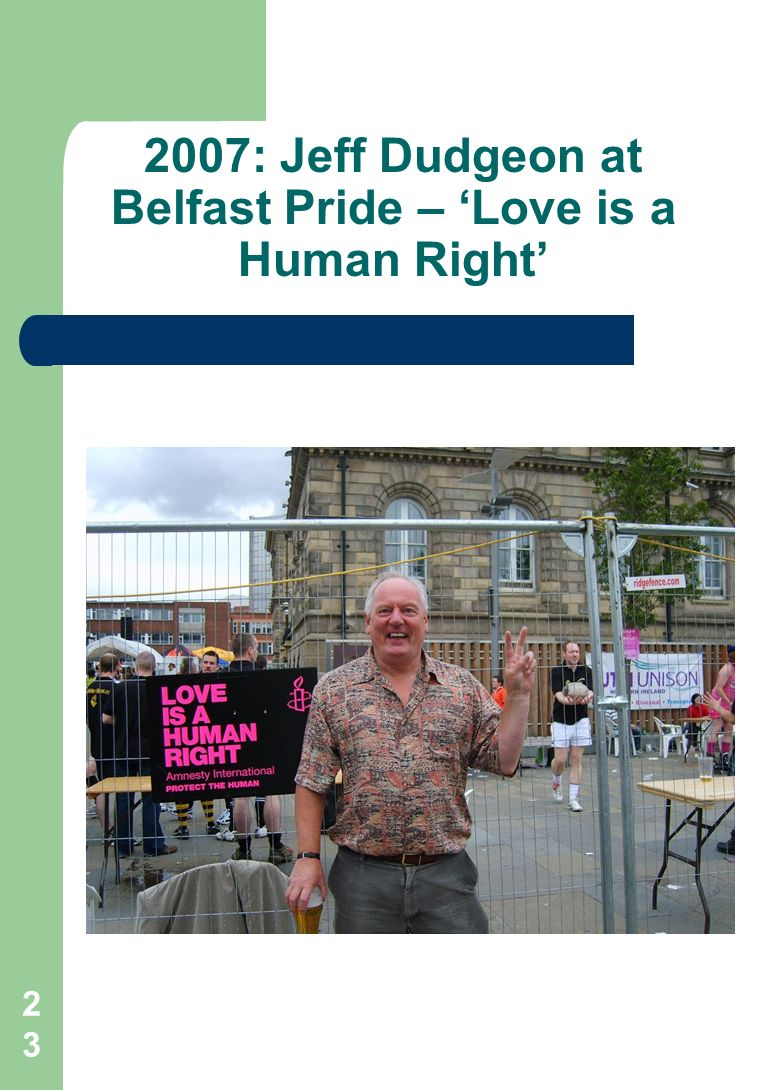 : Jeff Dudgeon at Belfast Pride – Love is a Human Right