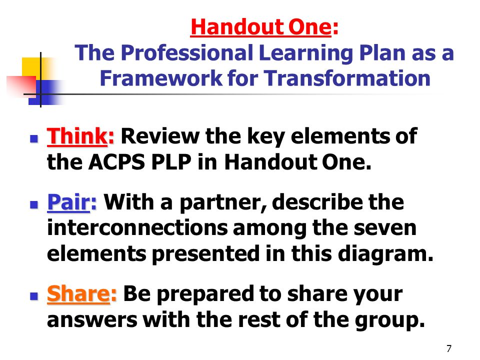 8 Revisiting Key Elements of the ACPS Professional Learning Plan (PLP) Objectives/Targets Sources for Objectives/Targets Student Population Baseline Data Action Plan for Your PLP Content Related ACPS Learning Model Focus Area (Content=your work with the ACPS curriculum implementation process) Relationship to the ACPS Performance Evaluation System (PEP) (Evidence of Student Learning) Expected Data Outcomes (Evidence of Student Learning)