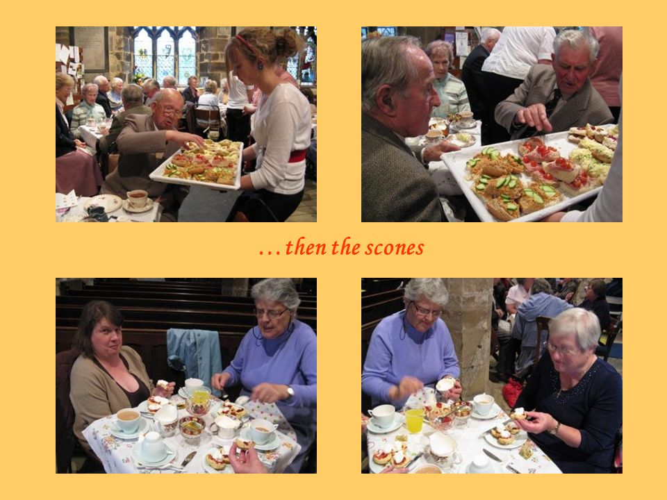 …then the scones