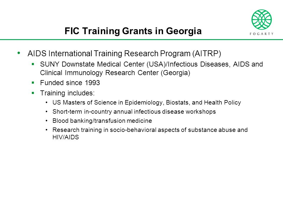 FIC Training Grants in Georgia AIDS International Training Research Program (AITRP) SUNY Downstate Medical Center (USA)/Infectious Diseases, AIDS and