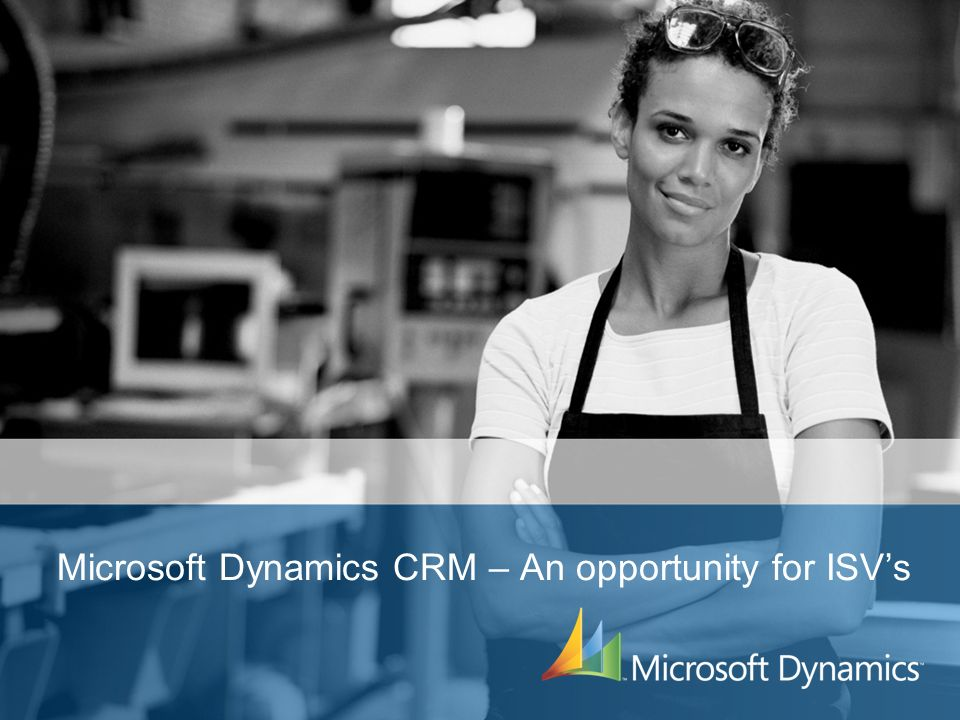 Microsoft Dynamics CRM – An opportunity for ISVs