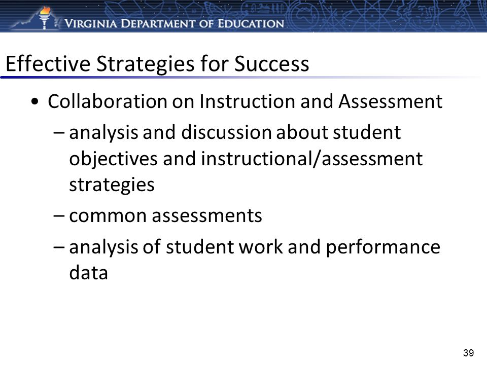 Effective Strategies for Success Collaboration on Instruction and Assessment –analysis and discussion about student objectives and instructional/asses