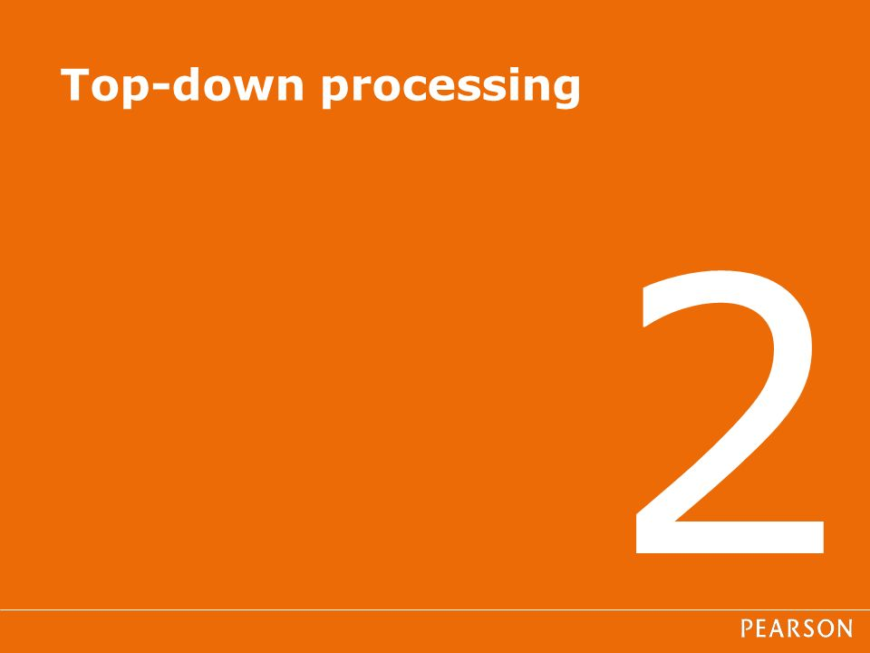 2 Top-down processing